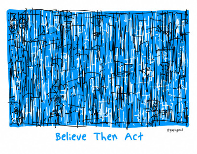 Believe Then Act